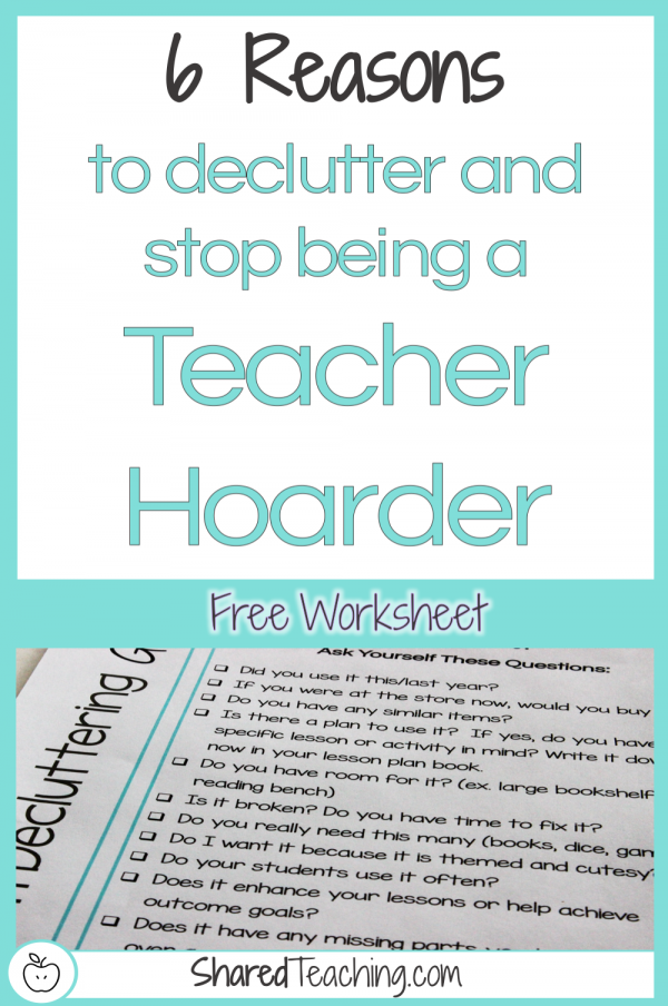 6 Reasons to Declutter and Stop Being a Teacher Hoarder | Tired of all the teacher clutter in your classroom and feeling like a hoarder? Get organized with tips here and a free declutter guide. Click through to start getting your dream clutter-free classroom today!
