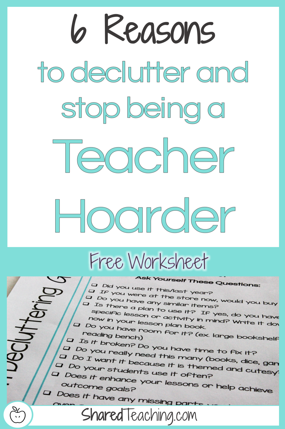 6 Reasons to Declutter and Stop Being a Teacher Hoarder   Tired of all the teacher clutter in your classroom and feeling like a hoarder? Get organized with tips here and a free declutter guide. Click through to start getting your dream clutter-free classroom today!
