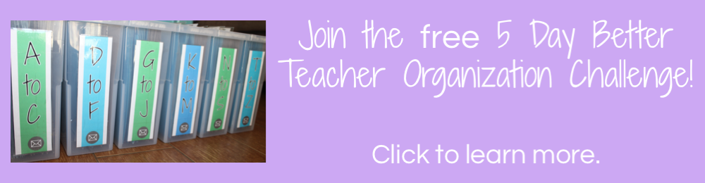 Join the FREE 5 day Better Teacher Organization Challenge hosted by Shared Teaching.