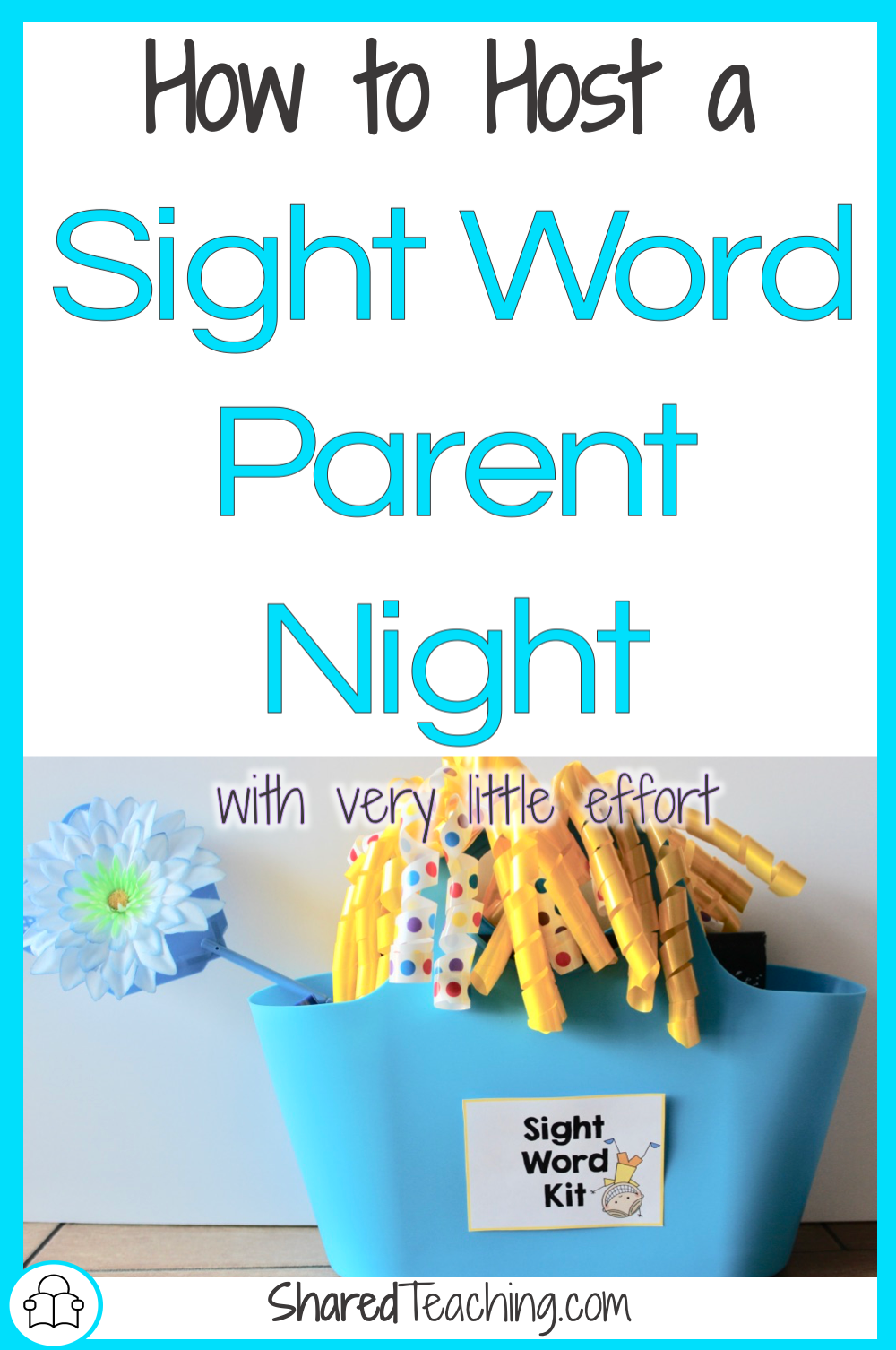 Host a sight word parent night with little effort that will have your principal and families remembering it all year!