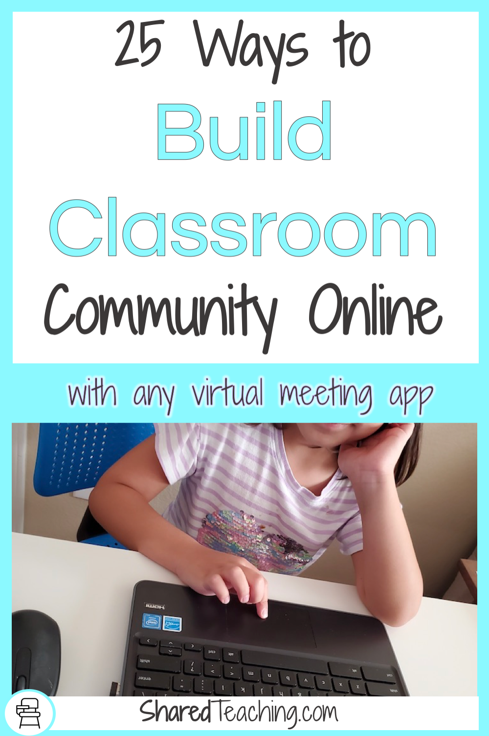 Get 25 ways to build an online classroom community using these meeting ideas. Click to get the free printable.