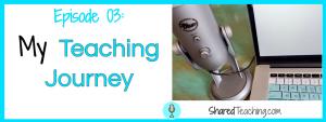 STP 03: My Teaching Journey