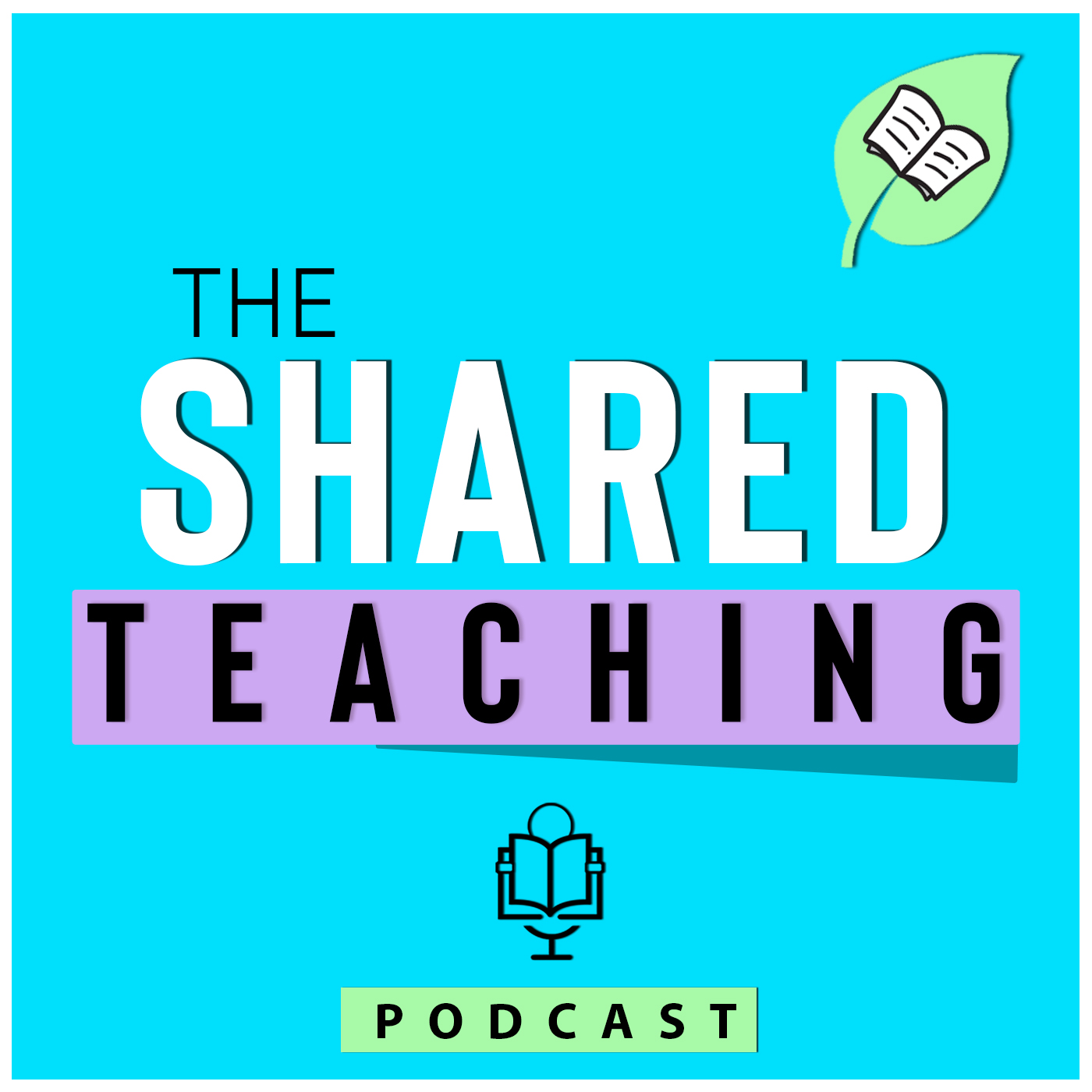Shared Teaching Podcast