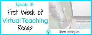 First week of virtual teaching recap