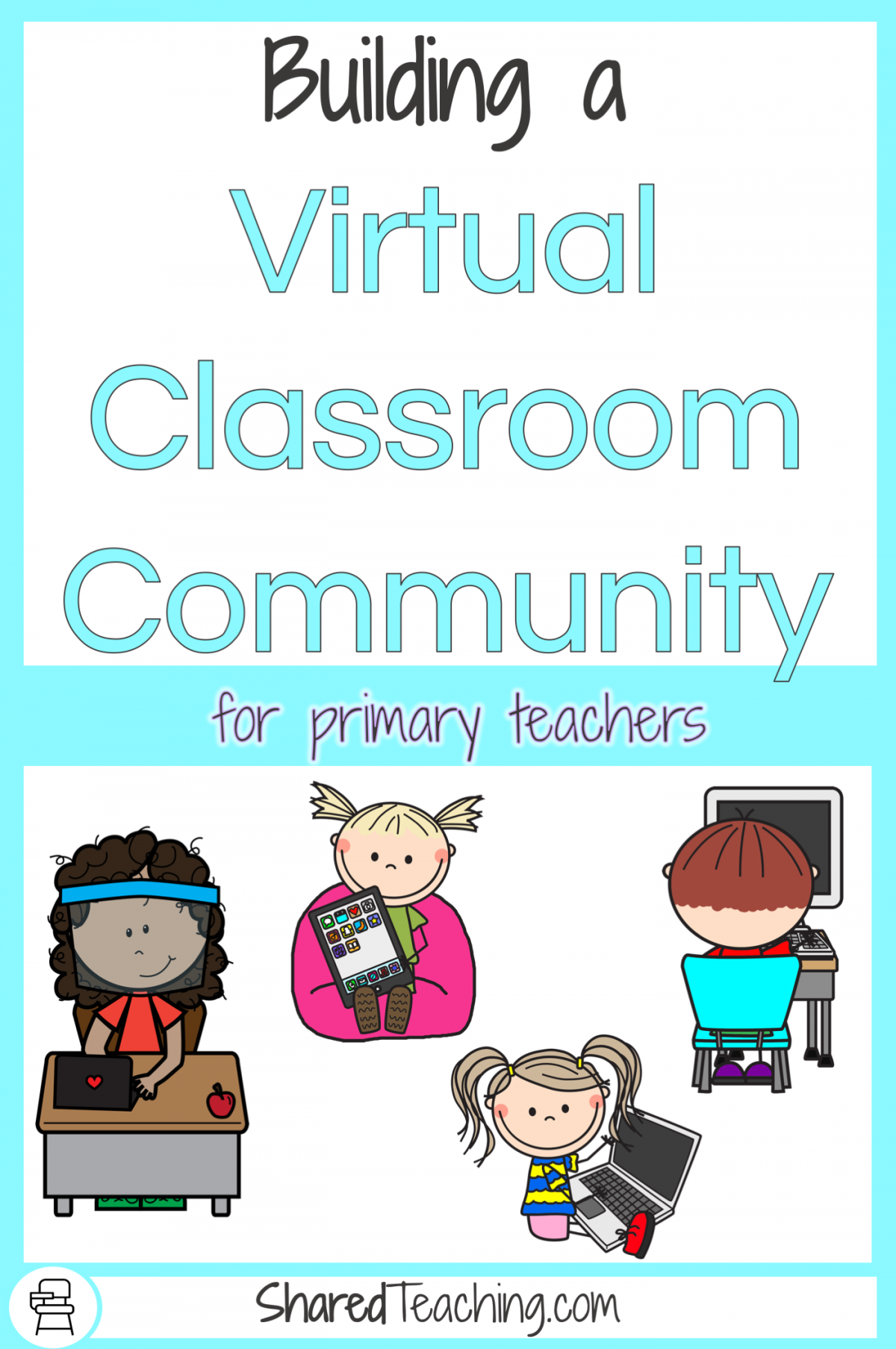 Building a virtual classroom community for primary teachers