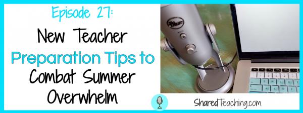 new-teacher-preparation shared teaching episode 27